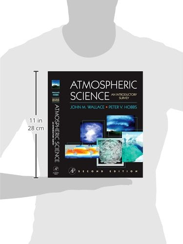Atmospheric Science, Second Edition: An Introductory Survey (International Geophysics)