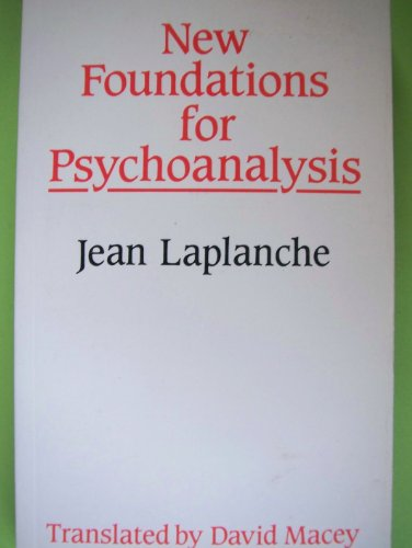 New Foundations for Psychoanalysis (English and French Edition)