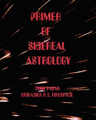 Primer of sidereal astrology (Moray series)
