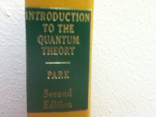 Introduction to the Quantum Theory (Pure & Applied Physics)