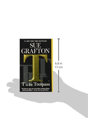 T is for Trespass: A Kinsey Millhone Novel