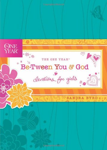 The One Year Be-Tween You and God: Devotions for Girls (One Year Book)