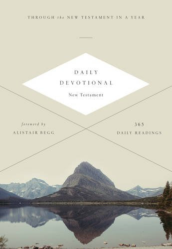 ESV Daily Devotional New Testament: Through the New Testament in a Year