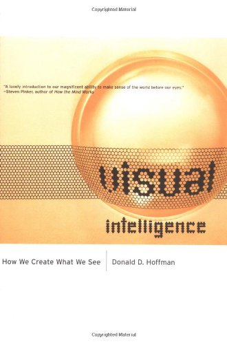 Visual Intelligence: How We Create What We See