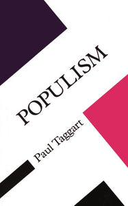Populism (Concepts in the Social Sciences (Paperback))