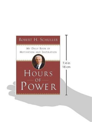Hours of Power: My Daily Book of Motivation and Inspiration