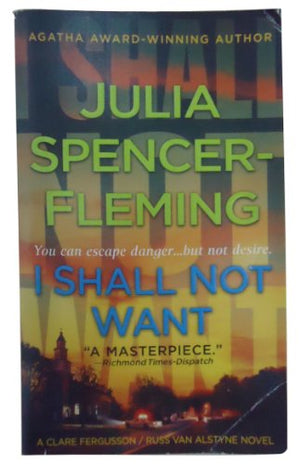 I Shall Not Want (Clare Fergusson/Russ Van Alstyne Mysteries)