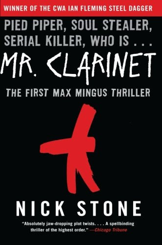 Mr. Clarinet: A Novel (Max Mingus Thriller)