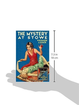 The Mystery at Stowe (Detective Club Crime Classics) (The Detective Story Club)