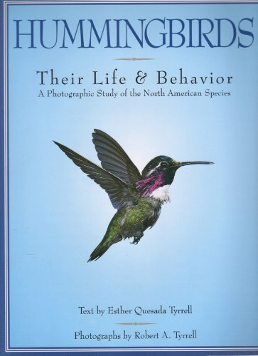 Hummingbirds: Their Life and Behavior