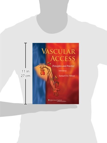 Vascular Access: Principles and Practice