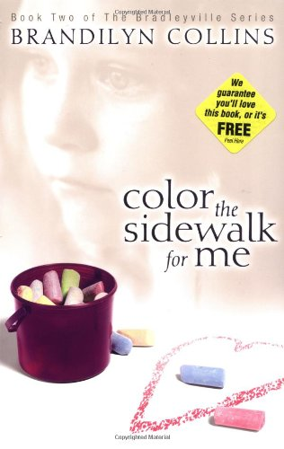 Color the Sidewalk for Me (The Bradleyville Series #2)