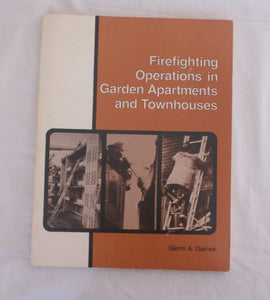 Firefighting Operations in Garden Apartments and Townhouses (Brady's firefighting series)