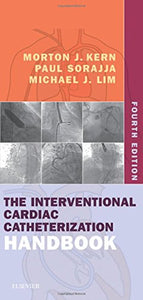 The Interventional Cardiac Catheterization Handbook, 4e