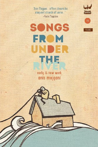 Songs From Under the River: A collection of early and new work