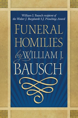 Homilies for Funerals by William J. Bauasch