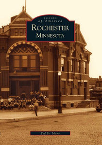 Rochester, Minnesota (Images of America)