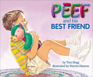 Peef and His Best Friend (Peef the Bear)