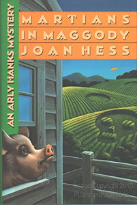 Martians in Maggody (Arly Hanks Mysteries)