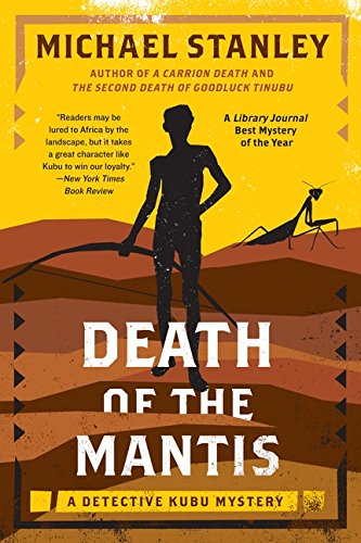 Death of the Mantis: A Detective Kubu Mystery (Detective Kubu Series)