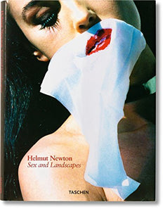 Helmut Newton: Sex & Landscapes