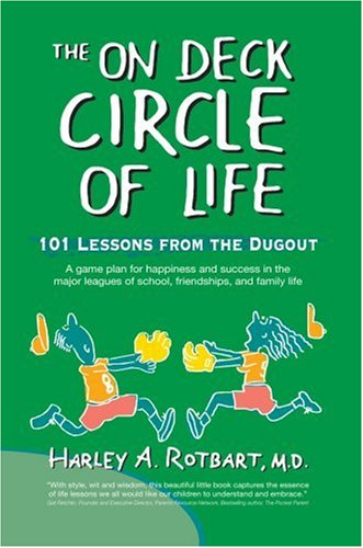 The On Deck Circle of Life: 101 Lessons from the Dugout