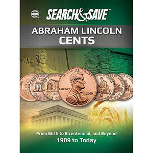 Search & Save: Abraham Lincoln Cents - From Birth to Bicentennial, and Beyond (Whitman Save & Search)