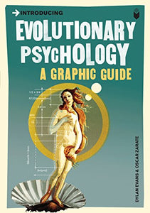 Introducing Evolutionary Psychology: A Graphic Guide