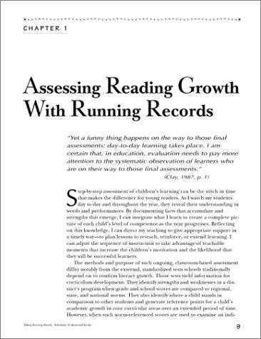 Taking Running Records: A Teacher Shares Her Experience on How to Take Running Records and Use What They Tell You to Assess and Improve Every Child's Reading (Scholastic Teaching Strategies)