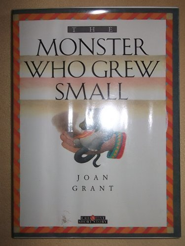 The Monster Who Grew Small (Creative Short Stories)