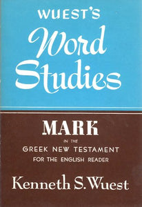 Word Studies: Mark in the Greek New Testament