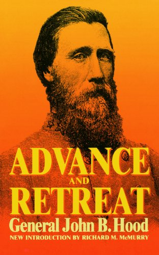 Advance And Retreat: Personal Experiences In The United States And Confederate States Armies