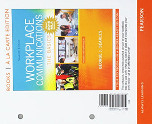 Workplace Communications: The Basics, MLA Update, Books a la Carte Edition (7th Edition)