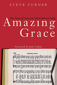 Amazing Grace :  The Story of America's Most Beloved Song