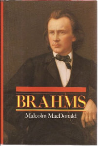 Brahms (The master musicians series)