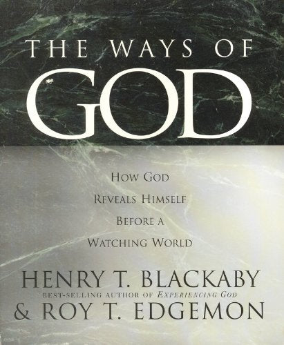 The Ways of God: How God Reveals Himself Before a Watching World