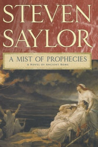 A Mist of Prophecies: A Novel of Ancient Rome (Novels of Ancient Rome)