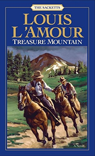 Treasure Mountain: A Novel (Sacketts)