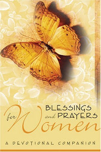 Blessings and Prayers for Women: A Devotional Companion