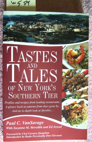 Tastes and Tales of New York's Southern Tier