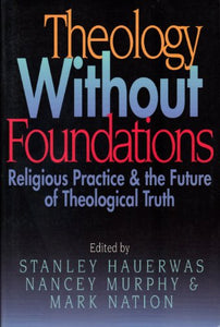 Theology Without Foundation