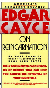 Edgar Cayce on Reincarnation