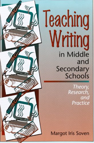 Teaching Writing in Middle and Secondary Schools: Theory, Research and Practice
