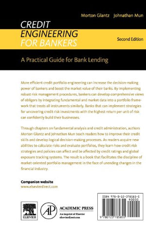 Credit Engineering for Bankers, Second Edition: A Practical Guide for Bank Lending