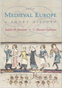 Medieval Europe: A Short History, 10th Edition