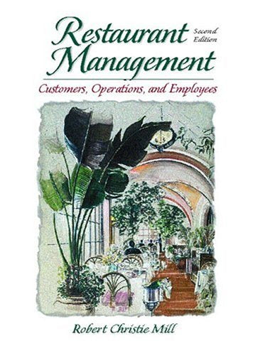 Restaurant Management: Customers, Operations and Employees (2nd Edition)