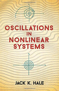 Oscillations in Nonlinear Systems (Dover Books on Mathematics)