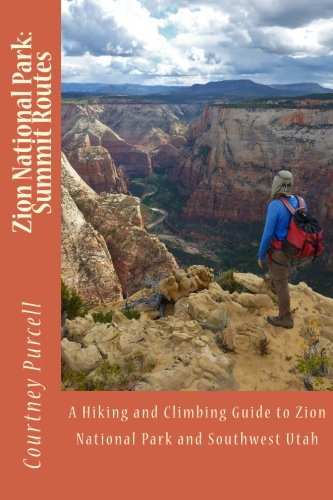 Zion National Park: Summit Routes