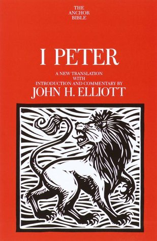 1 Peter: A New Translation with Introduction and Commentary (Anchor Bible)