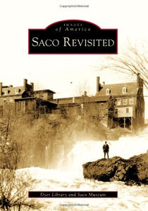 Saco Revisited (Images of America)